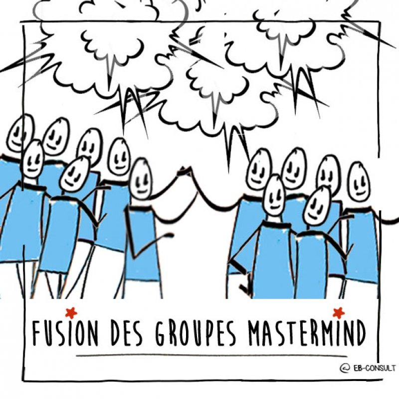 fusion des groupes mastermind rencontre inter groupes eb-consult